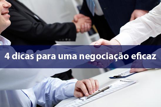 4 dicas para uma negociação eficaz
