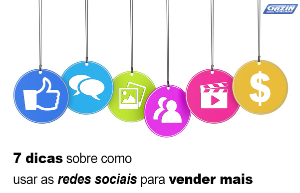 7 dicas sobre como usar as redes sociais para vender mais