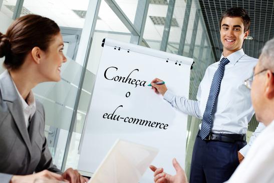 Edu-commerce: uma nova experiência de consumo para os seus clientes