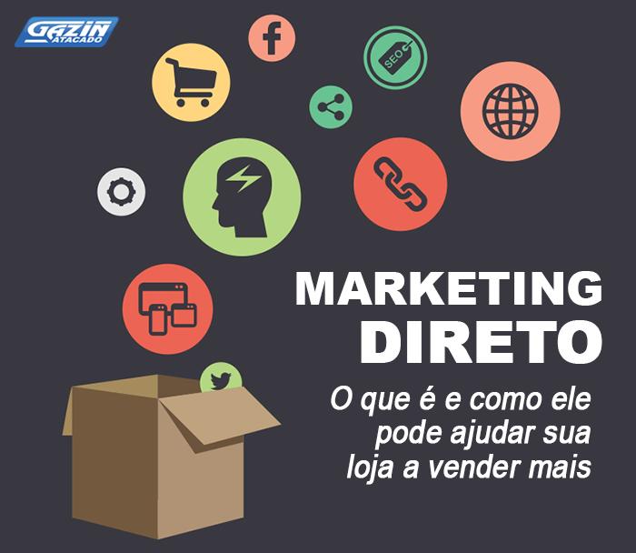 O que é Marketing Direto e como ele pode ajudar sua loja a vender mais