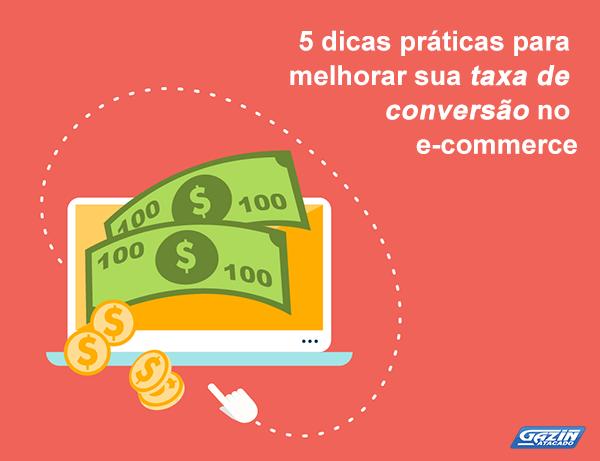 5 dicas práticas para melhorar sua taxa de conversão no e-commerce