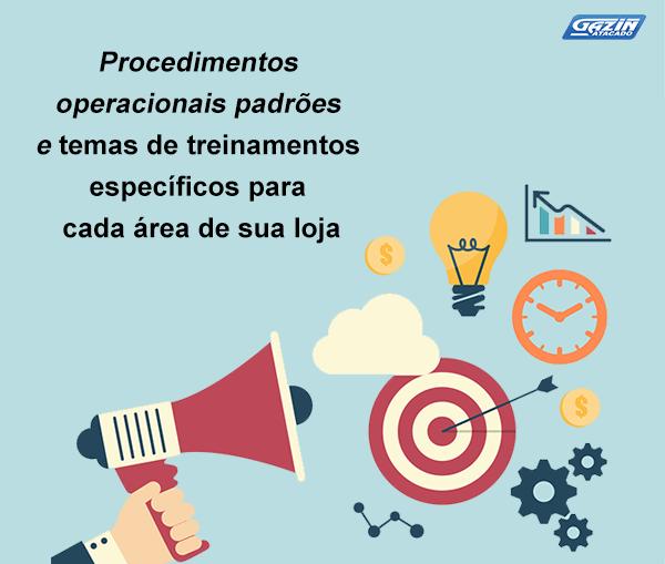 Procedimentos operacionais padrões e temas de treinamentos específicos para cada área de sua loja