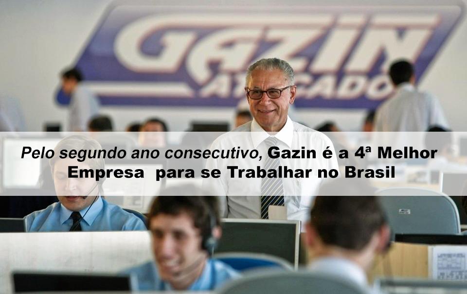 Pelo segundo ano consecutivo, Gazin é a 4ª Melhor Empresa para se Trabalhar no Brasil