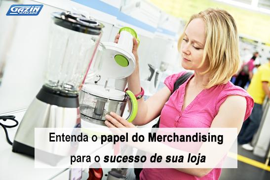 Entenda o papel do Merchandising para o sucesso de sua loja