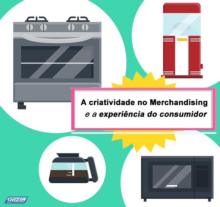 A criatividade no Merchandising e a experiência do consumidor