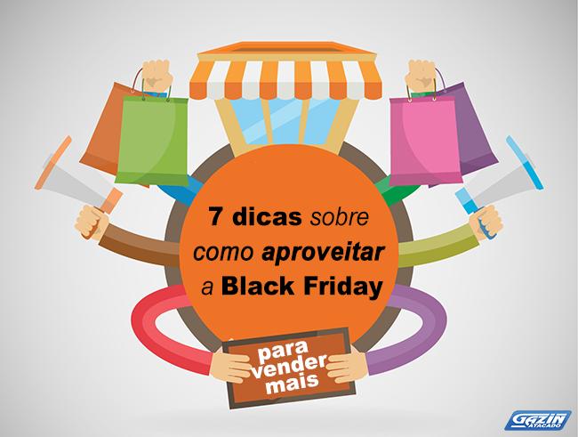 7 dicas para aproveitar a Black Friday para vender mais