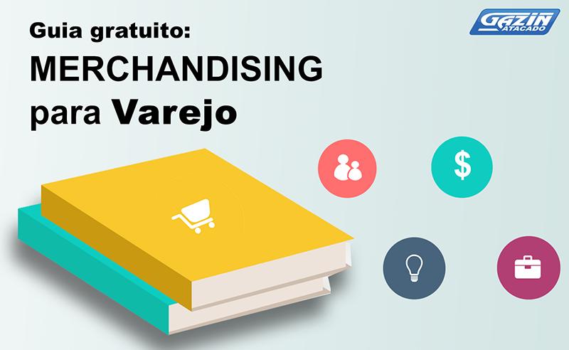 E-book gratuito: Guia de Merchandising para Varejo