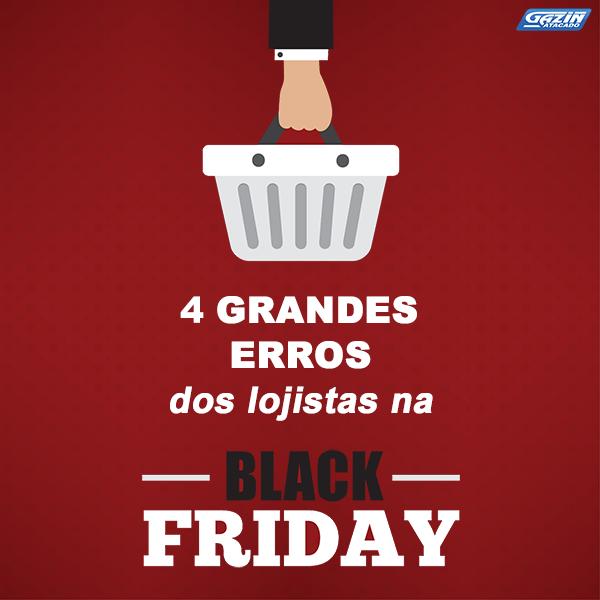 4 grandes erros dos lojistas na Black Friday