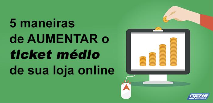 d583f27a50778 5 maneiras de aumentar o ticket médio de sua loja online - Blog do Varejo