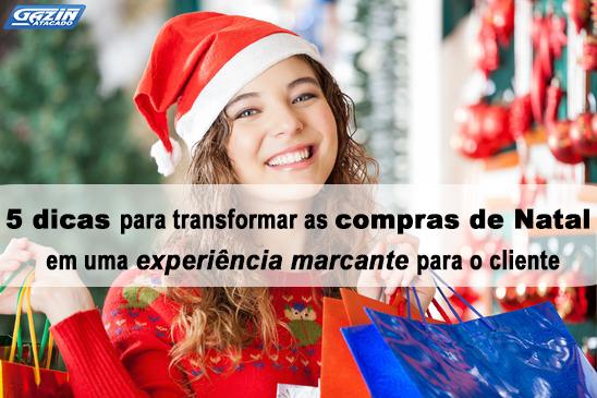 5 dicas para transformar as compras de Natal em uma experiência marcante para o cliente