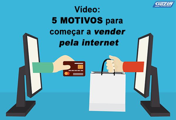Vídeo: 5 motivos para começar a vender pela internet