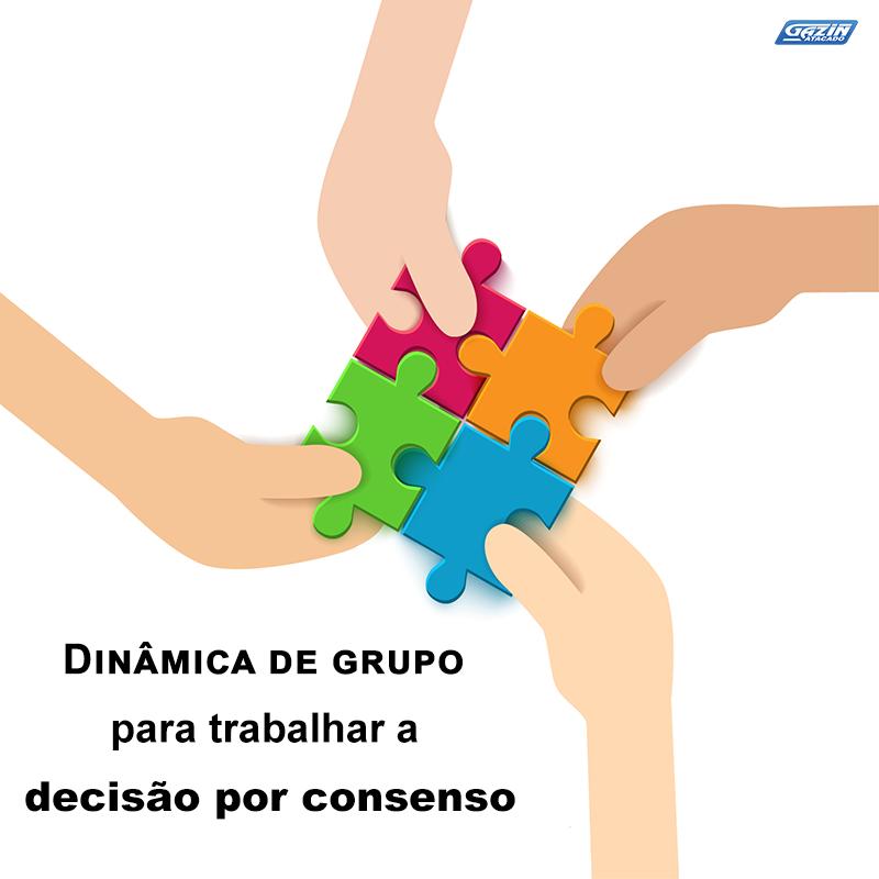 Dinâmica de grupo para trabalhar a decisão por consenso